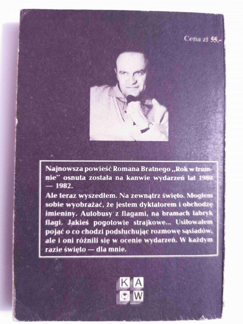 ROK W TRUMNIE - Roman Bratny 1984