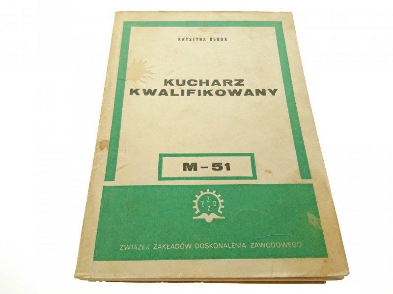 KUCHARZ KWALIFIKOWANY M-51 - Krystyna Hebda 1973
