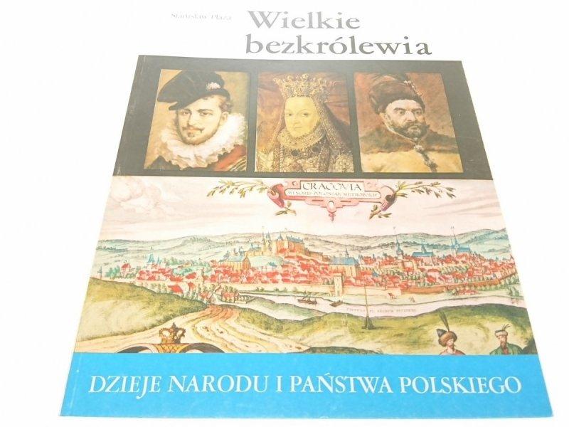 DNiPP: WIELKIE BEZKRÓLEWIA - Stanisław Płaza