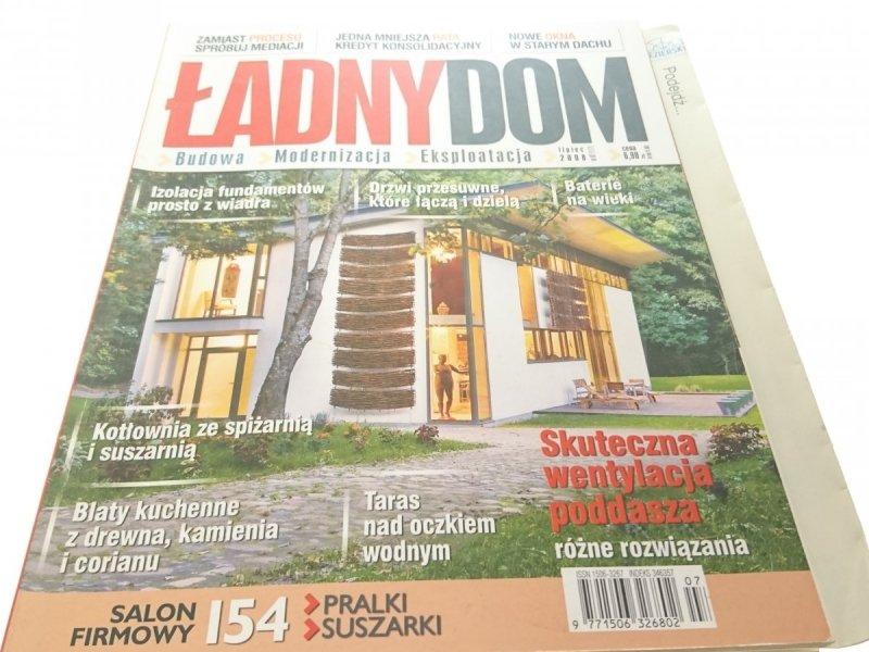 ŁADNY DOM - LIPIEC 2008