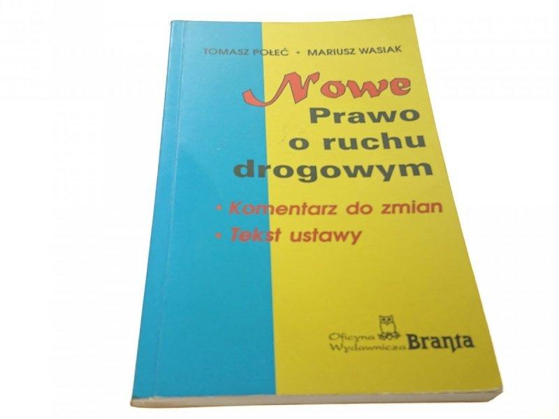 NOWE PRAWO O RUCHU DROGOWYM - Połeć (1997)