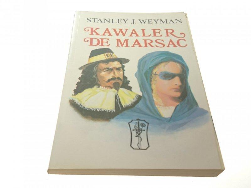 KAWALER DE MARSAC - Stanley J. Weyman (1992)
