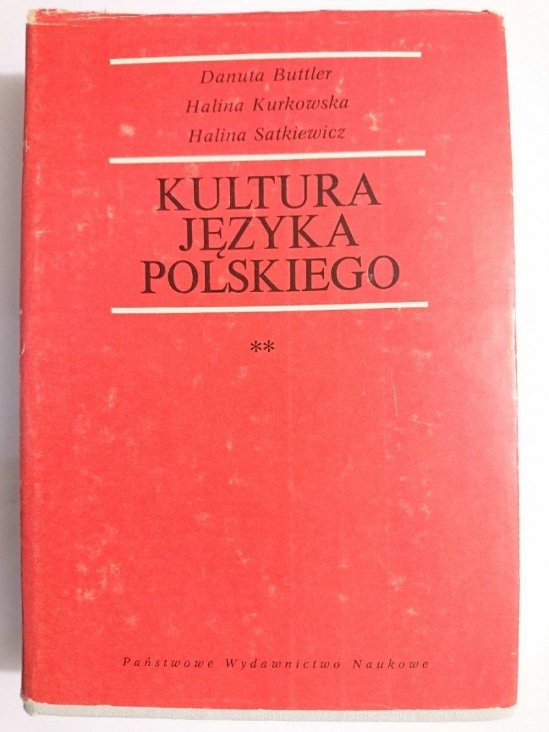 KULTURA JĘZYKA POLSKIEGO TOM II - Danuta Buttler 1982