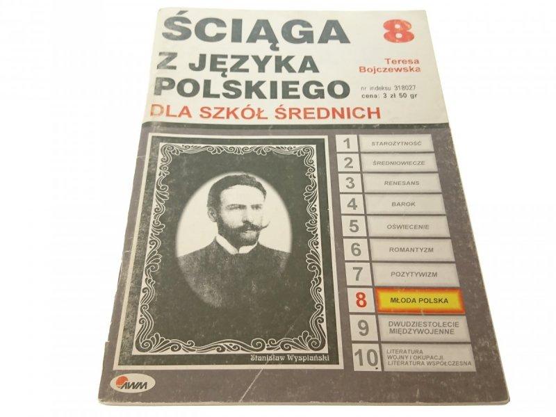 ŚCIĄGA Z JĘZYKA POLSKIEGO 8 - Bojczewska (1998)