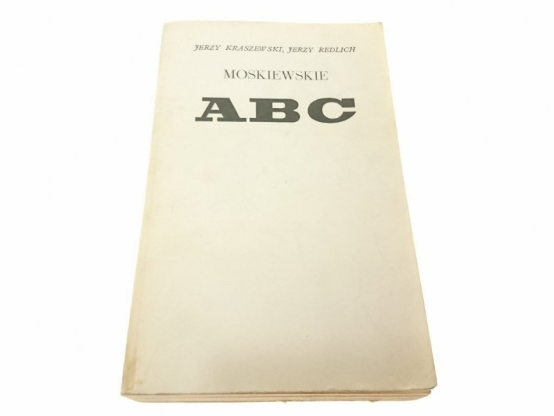 MOSKIEWSKIE ABC - Jerzy Kraszewski (1980)