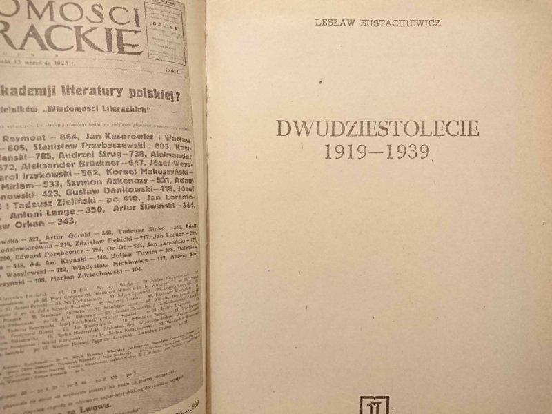 DWUDZIESTOLECIE 1919-1939 - Lesław Eustachiewicz 1983