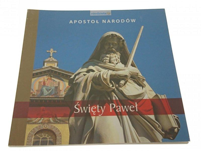 APOSTOŁ NARODÓW. ŚWIĘTY PAWEŁ (2008)