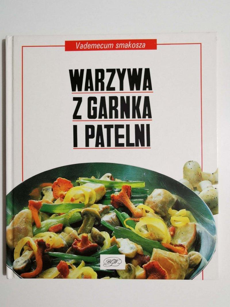 VADEMECUM SMAKOSZA. WARZYWA Z GARNKA I PATELNI 1991