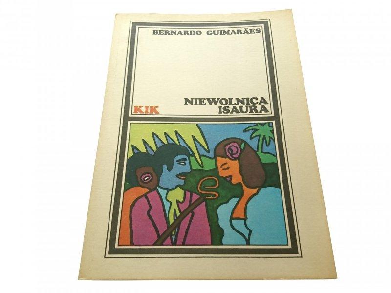 NIEWOLNICA ISAURA - Bernardo Guimaraes 1986