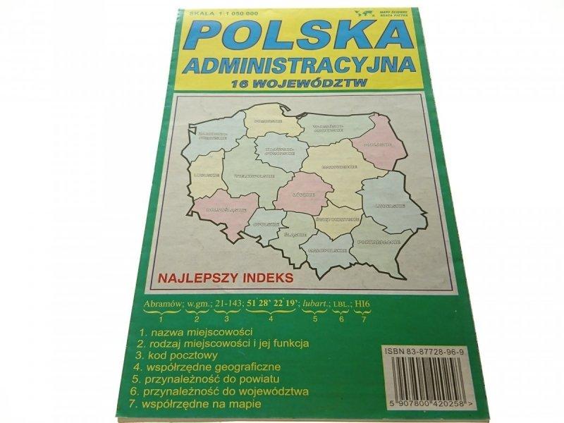 POLSKA ADMINISTRACYJNA. 16 WOJEWÓDZTW