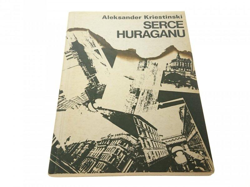 SERCE HURAGANU - Aleksander Kriestinski (1989)