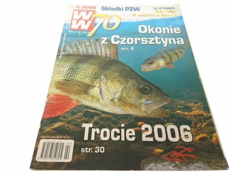 WIADOMOŚCI WĘDKARSKIE (680) 2. 2006