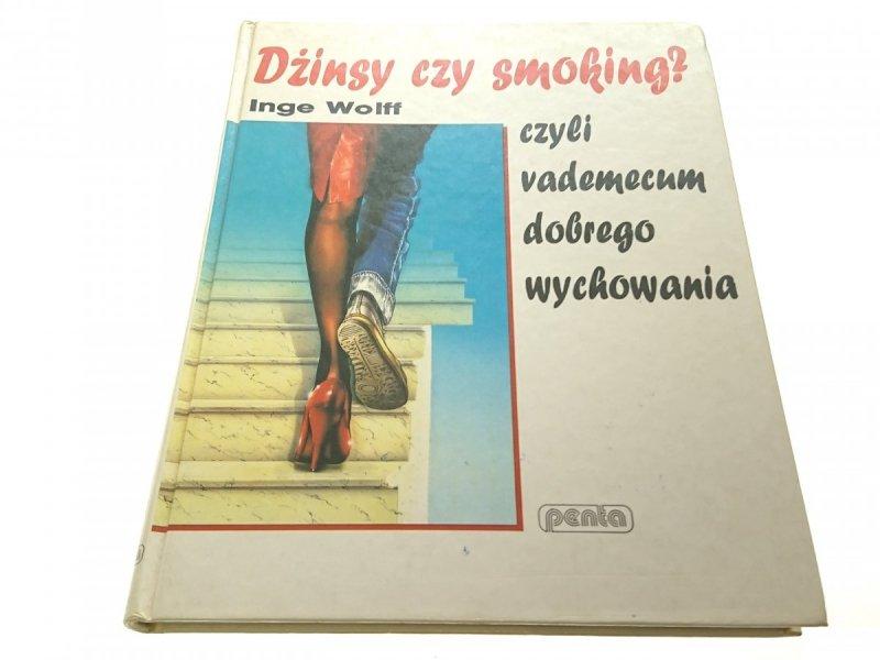 DŻINSY CZY SMOKING? - Inge Wolff (1994)