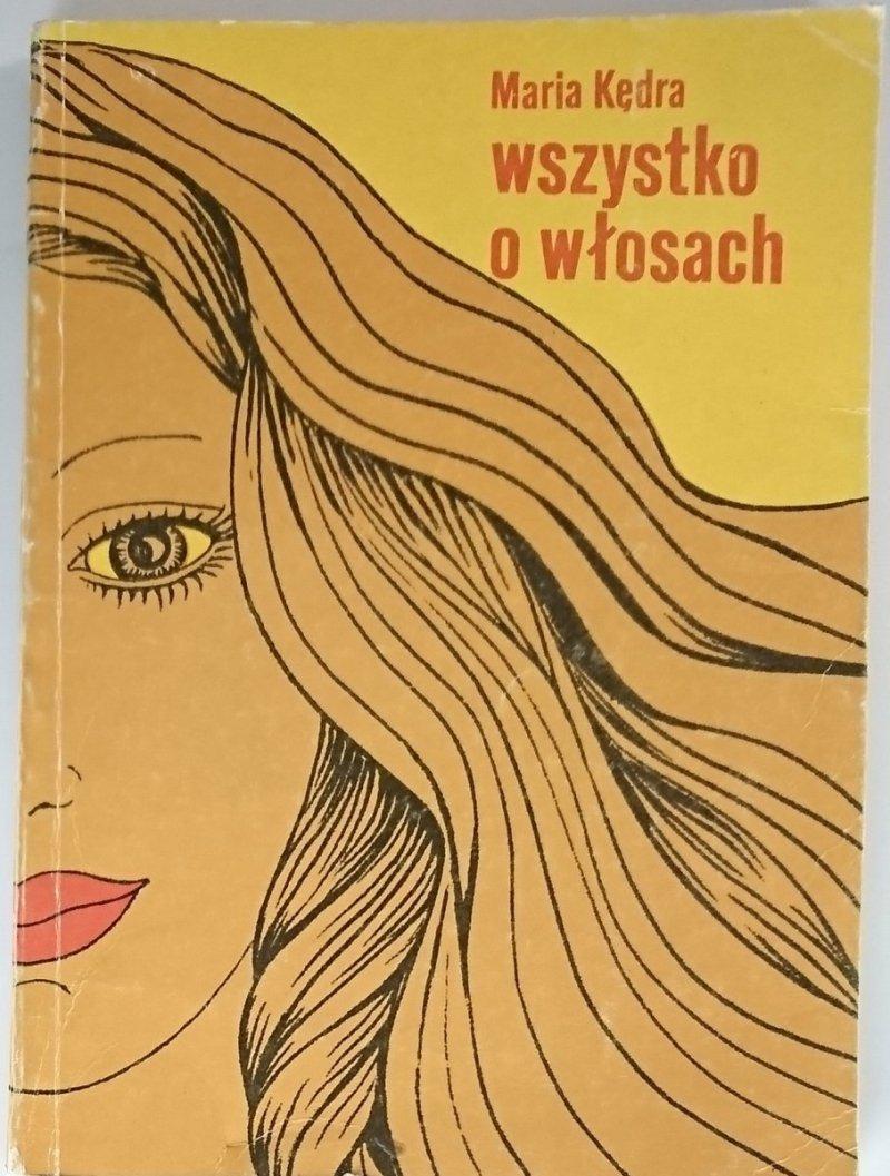 WSZYSTKO O WŁOSACH - Maria Kędra 1983