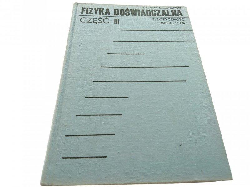 FIZYKA DOŚWIADCZALNA CZĘŚĆ III ELEKTRYCZNOŚĆ 1973