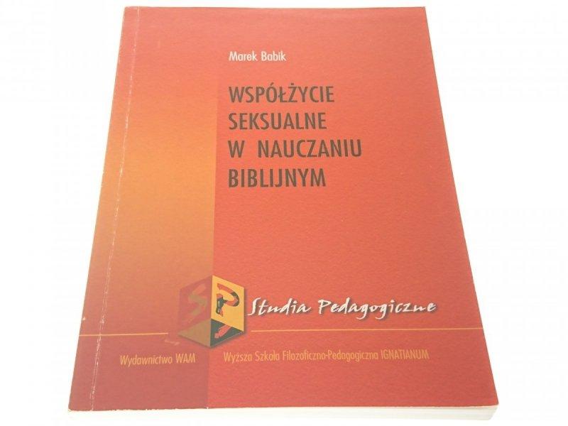 WSPÓŁŻYCIE SEKSUALNE W NAUCZANIU BIBLIJNYM (2003)