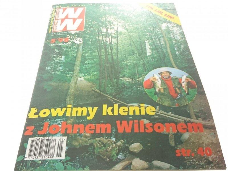WIADOMOŚCI WĘDKARSKIE 5/98 - ŁOWIMY KLENIE