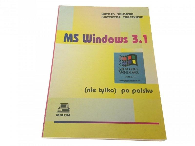 MS WINDOWS 3.1 WPROWADZENIE - Witold Sikorski 1993