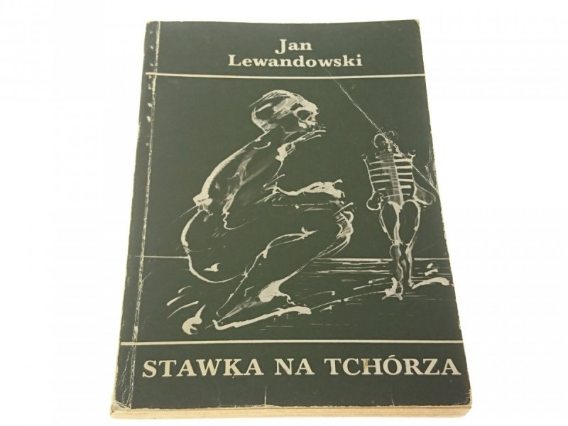 STAWKA NA TCHÓRZA - JAN LEWANDOWSKI