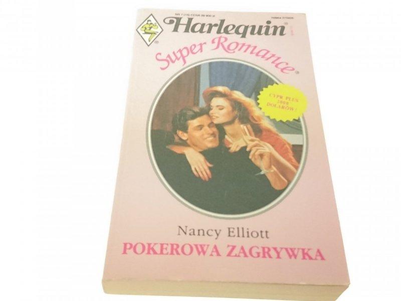 POKEROWA ZAGRYWKA - Nancy Elliott (1993)