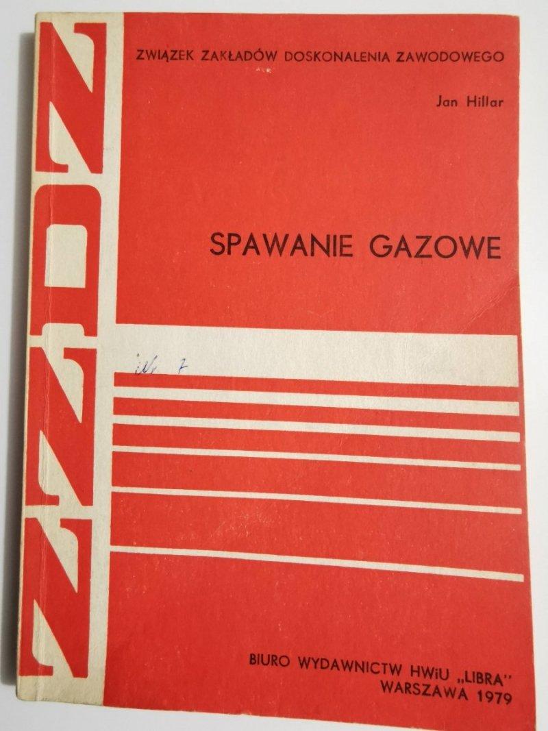 SPAWANIE GAZOWE - Jan Hillar 1979