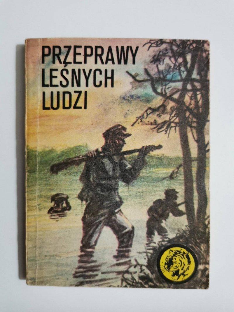 ŻÓŁTY TYGRYS: PRZEPRAWY LEŚNYCH LUDZI - Bolesław Jagielski 1983