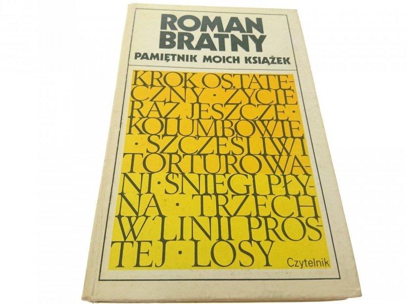 PAMIĘTNIK MOICH KSIĄŻEK - Roman Bratny (1978)