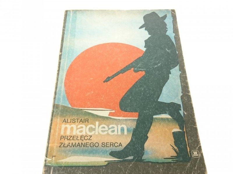 PRZEŁĘCZ ZŁAMANEGO SERCA - Alistair MacLean 1989