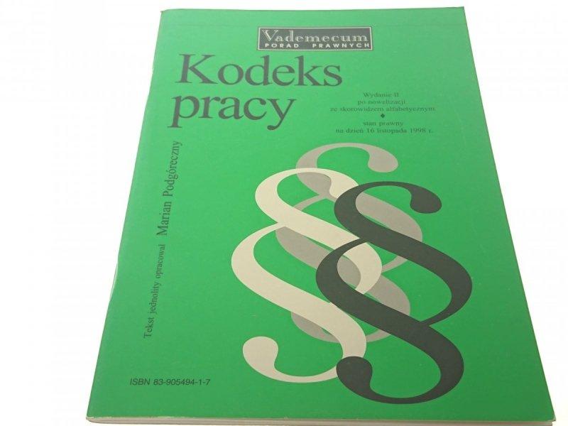 KODEKS PRACY 1998 - Marian Podgóreczny