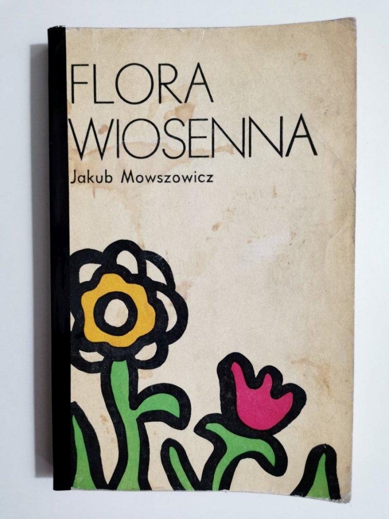 FLORA WIOSENNA - Jakub Mowszowicz 1976