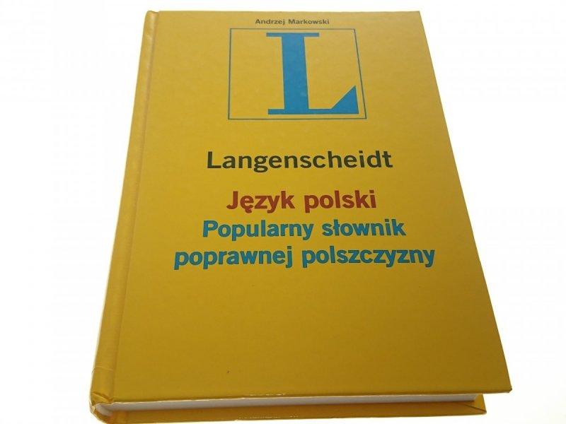 LANGENSCHEIDT. JĘZYK POLSKI POPULARNY SŁOWNIK 2007
