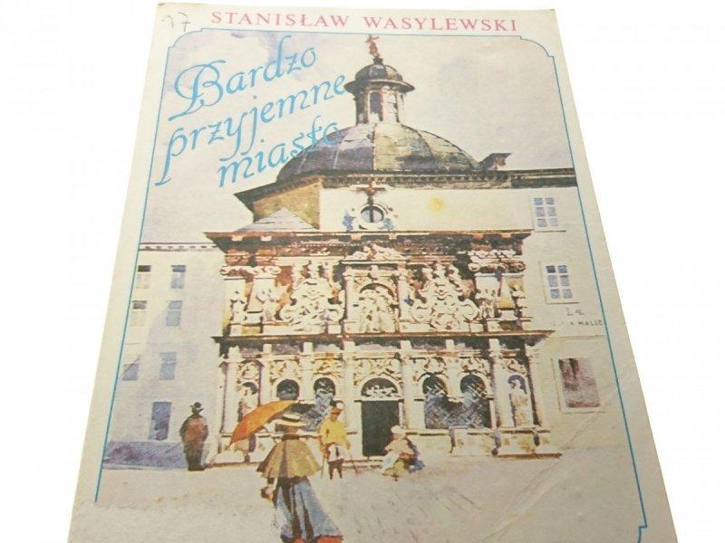 BARDZO PRZYJEMNE MIASTO - Stanisław Wasylewski '90