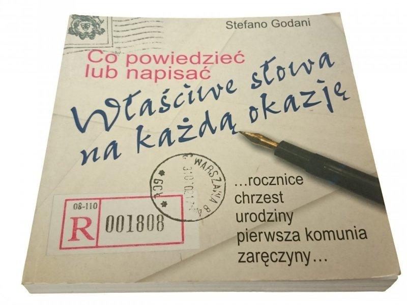 WŁAŚCIWE SŁOWA NA KAŻDĄ OKAZJĘ - S. Godani 2004