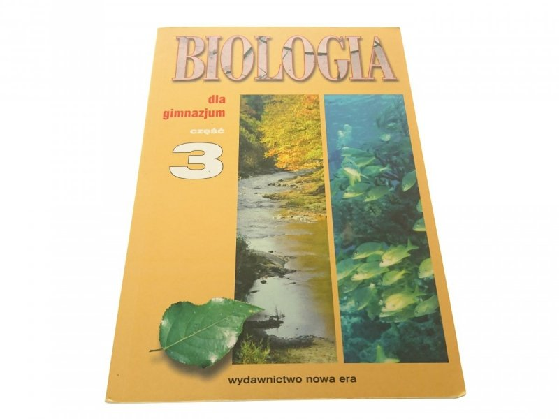 BIOLOGIA DLA GIMNAZJUM. CZĘŚĆ 3