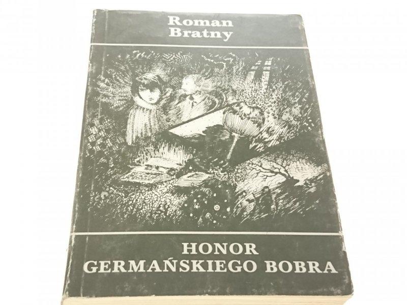 HONOR GERMAŃSKIEGO BOBRA - Roman Bratny 1985