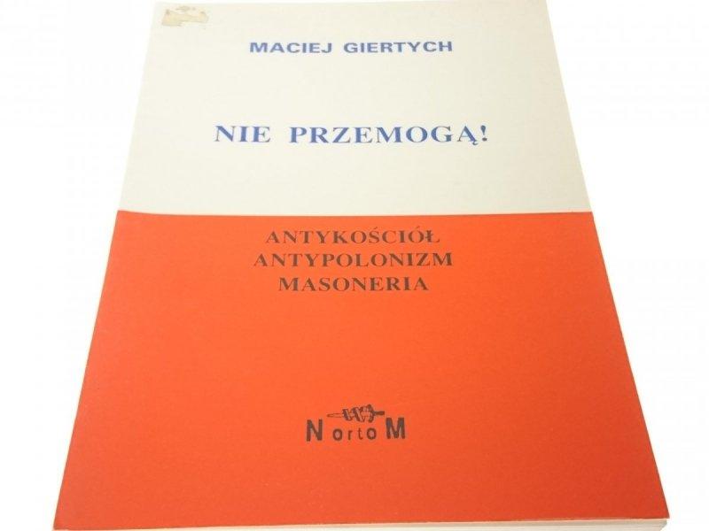 NIE PRZEMOGĄ! ANTYKOŚCIÓŁ - Maciej Giertych