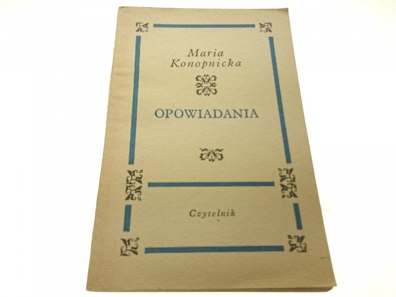 OPOWIADANIA - Maria Konopnicka (1967)