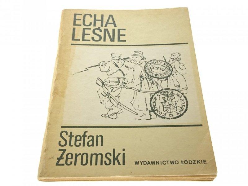ECHA LEŚNE - STEFAN ŻEROMSKI