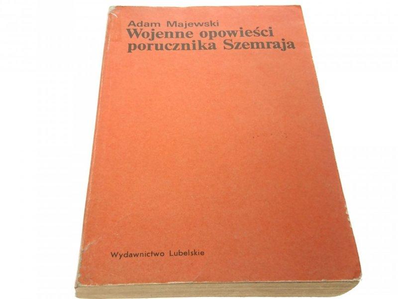 WOJENNE OPOWIEŚCI PORUCZNIKA SZEMRAJA - Majewski