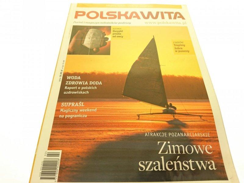 POLSKA WITA NR 16 LUTY/MARZEC 2010