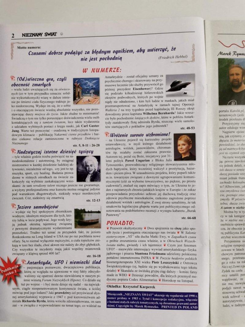 NIEZNANY ŚWIAT NR 11 2010 (239) ODWIECZNA GRA CZYLI DIALOG Z TAMTĄ STRONĄ
