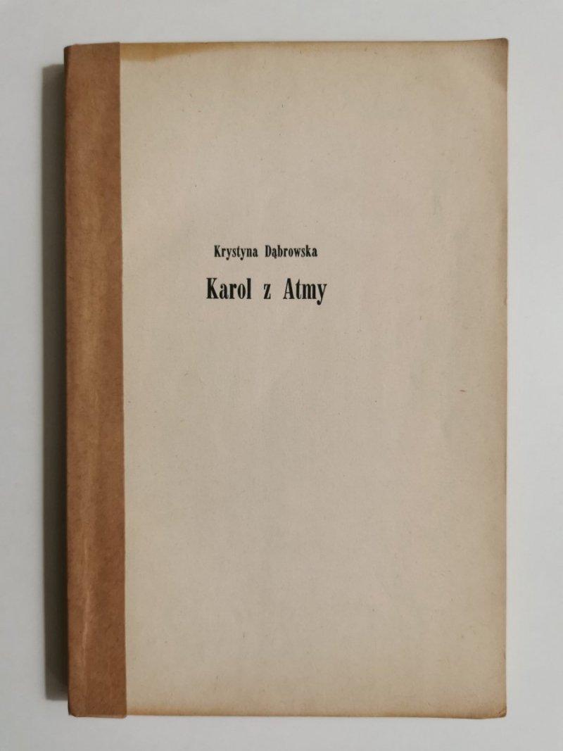 KAROL Z ATMY - Krystyna Dąbrowska 1958