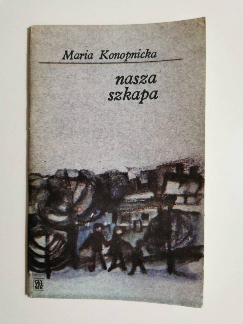 NASZA SZKAPA - Maria Konopnicka 1975