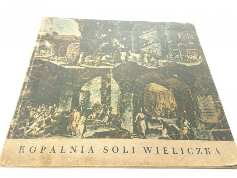 KOPALNIA SOLI WIELICZKA - Władysław Majewski 1961