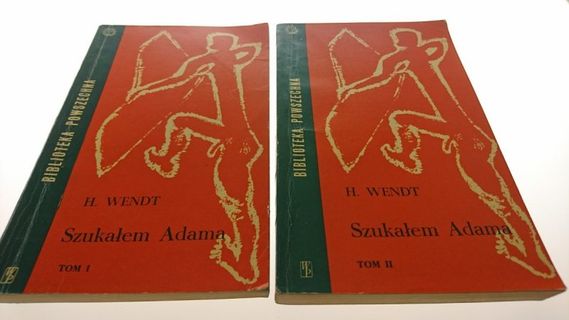 SZUKAŁEM ADAMA TOM I i II - Herbert Wendt 1961