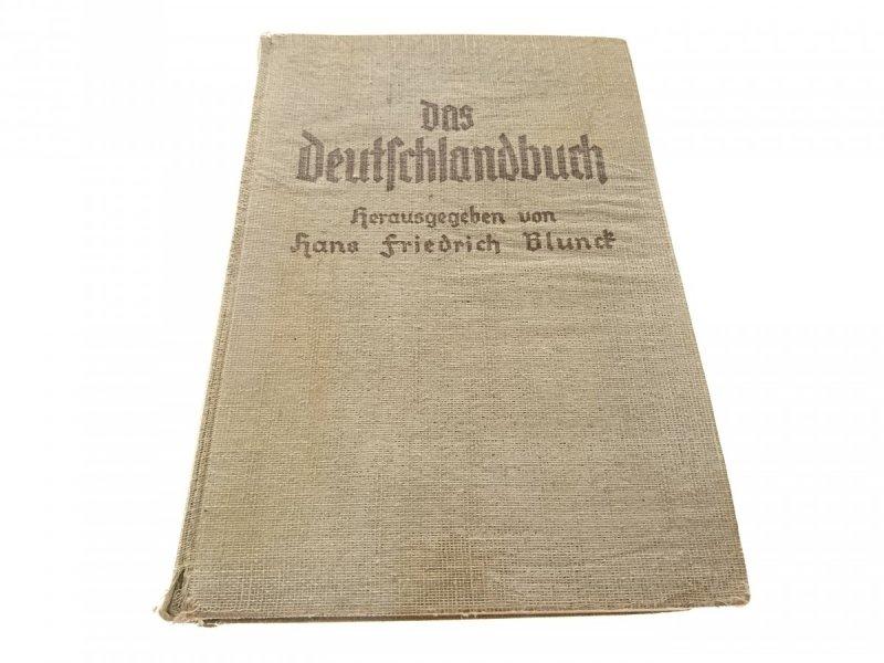 DAS DEUTFSCHLANDBUCH HERAUSGEGEBE VON HANS F. B.