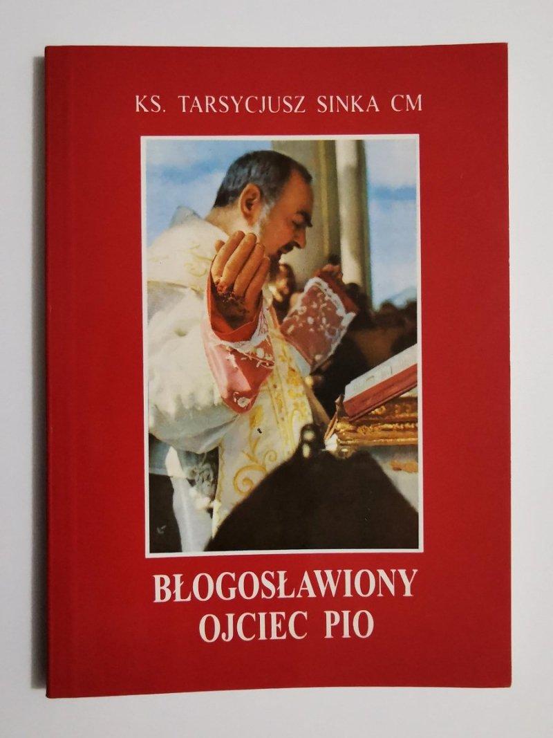 BŁOGOSŁAWIONY OJCIEC PIO - Ks. Tarsycjusz Sinka CM 1999