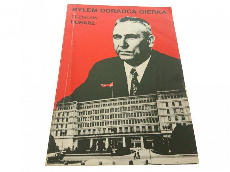 BYŁEM DORADCĄ GIERKA - Zdzisław Furarz 1990