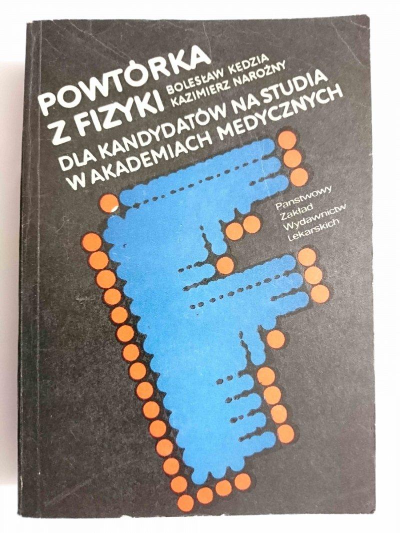 POWTÓRKA Z FIZYKI DLA KANDYDATÓW NA STUDIA W AKADEMIACH MEDYCZNYCH 1984