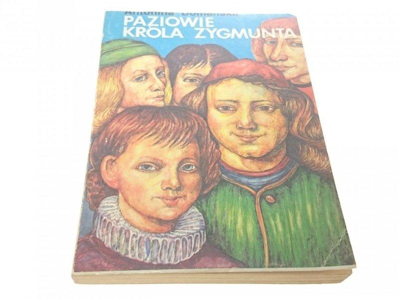 PAZIOWIE KRÓLA ZYGMUNTA - Antonina Domańska 1987